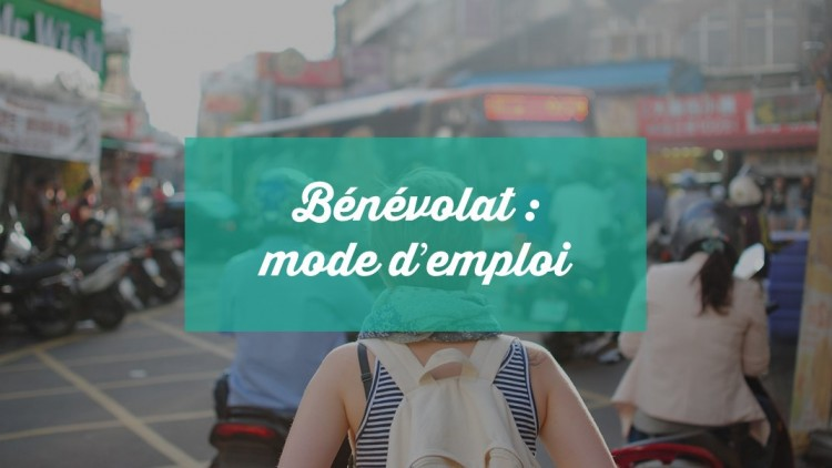 Bénévolat : mode d'emploi