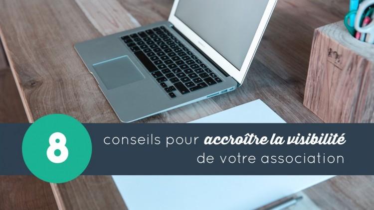 8 conseils pour accroître la visibilité de votre association
