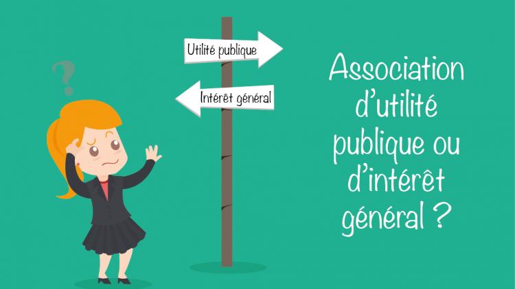 Association d'utilité publique ou d'intérêt général ?